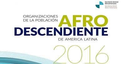 Este miércoles, en horas de la tarde se estará presentando en el Centro de Formacion de la Cooperación Española el informe Organizaciones de la Población Afrodescendiente en América Latina