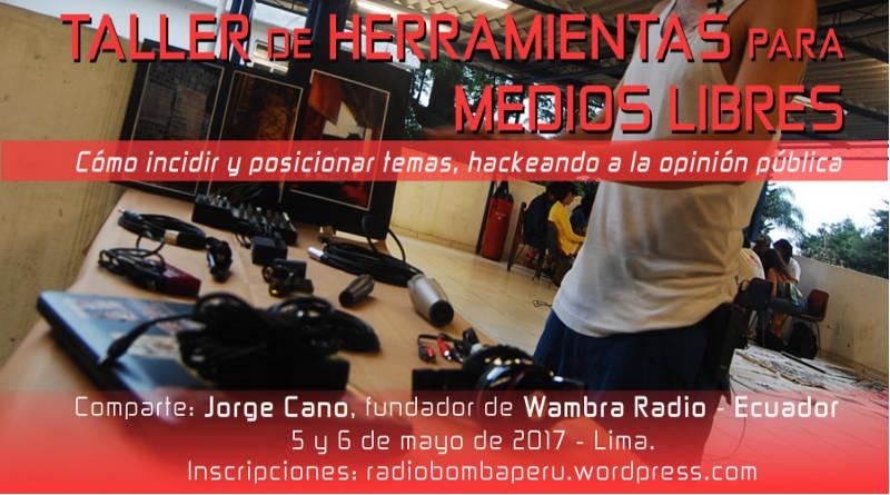 Dictarán En Lima Taller De Herramientas Para Medios Libres