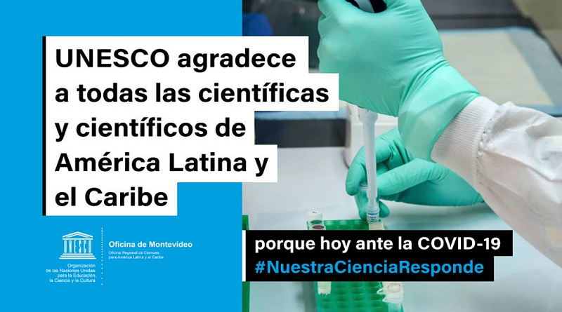 Unesco llama a destacar labor de científicos de ALyC frente al Covid19
